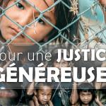 Pour une justice généreuse